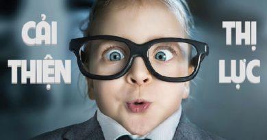 Bí quyết giúp người cận thị 2 - 4 độ cải thiện thị lực