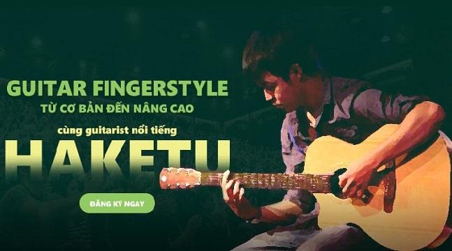 Combo Guitar Fingerstyle từ cơ bản đến nâng cao cùng Haketu