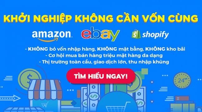 Khởi nghiệp không cần vốn cùng Amazon, Ebay & Shopify