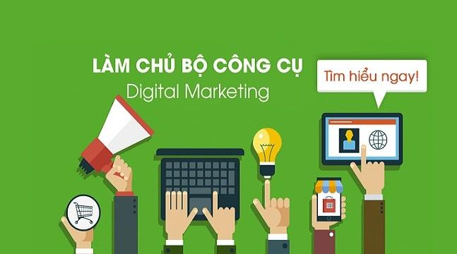 Làm chủ 6 công cụ Digital Marketing