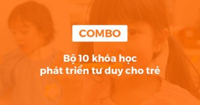 Bộ 10 khóa học phát triển tư duy cho trẻ