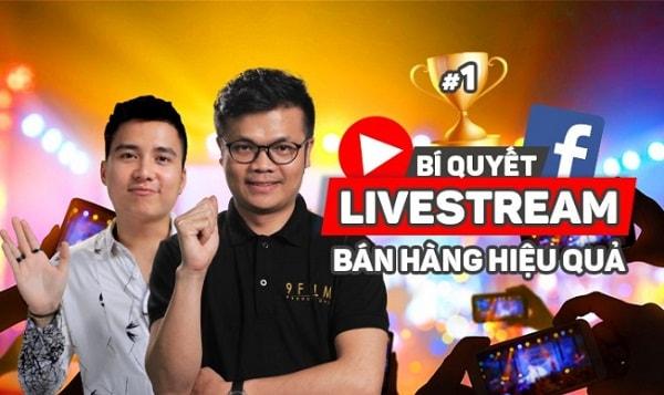Bí quyết livestream bán hàng hiệu quả