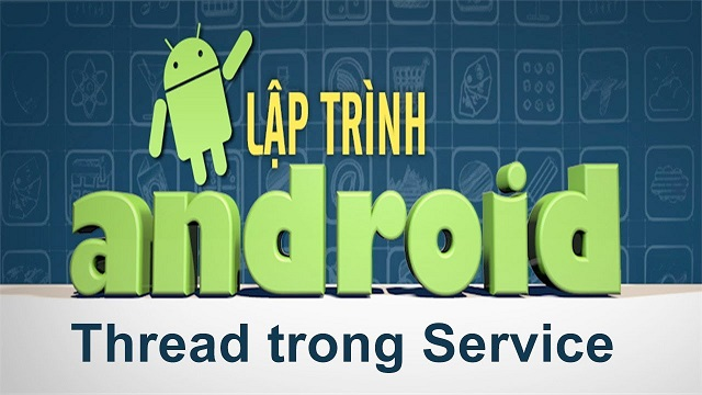 Lập trình Android nâng cao