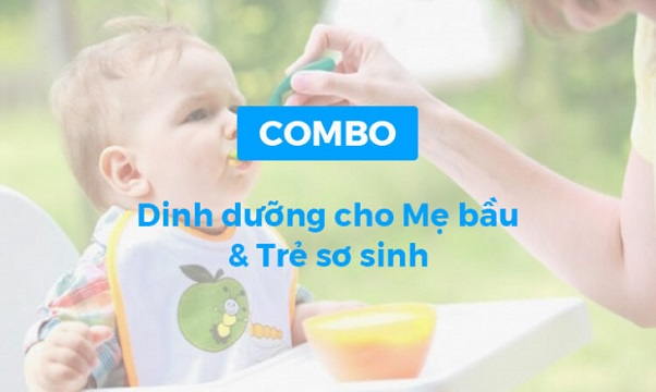 Combo khóa học Dinh dưỡng cho mẹ bầu và trẻ sơ sinh