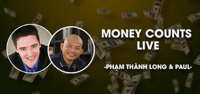 Money Counts Live - Xây dựng hệ thống kiếm tiền trên