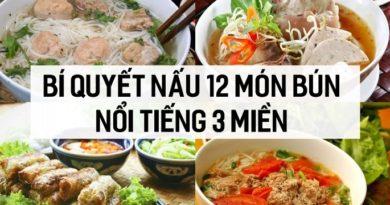 Bí quyết nấu 12 món bún nổi tiếng 3 miền