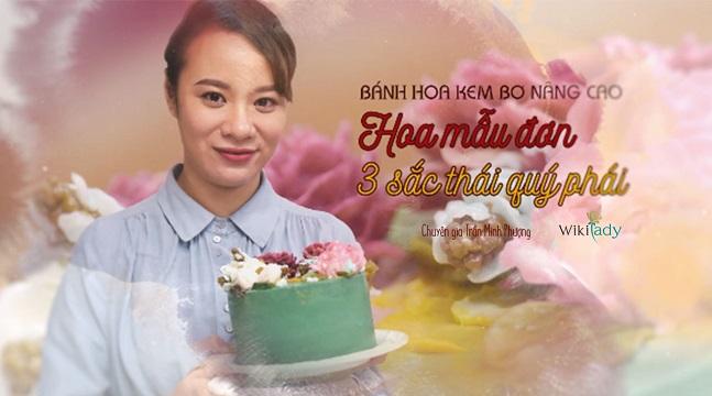 Bánh hoa kem bơ nâng cao: Hoa mẫu đơn 3 sắc thái quý phái