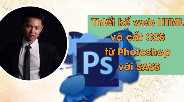 Thiết kế web HTML và cắt CSS từ Photoshop với SASS