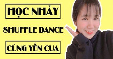 Học nhảy Shuffle Dance cùng Yến Cua