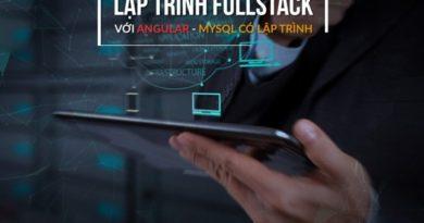 Lập trình FULLSTACK với ANGULAR - PHP - MYSQL