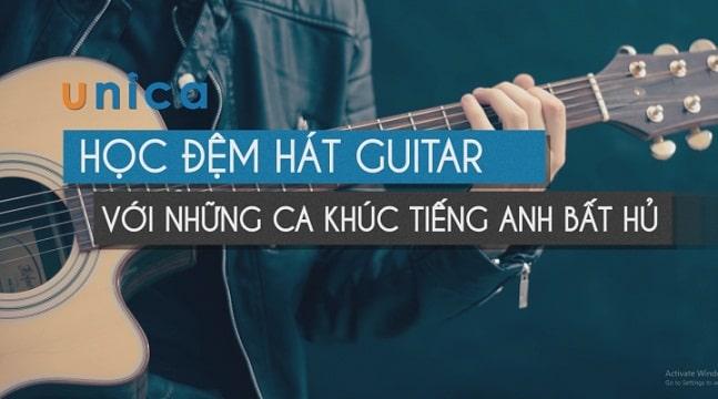 Học đệm hát Guitar với những ca khúc Tiếng Anh bất hủ