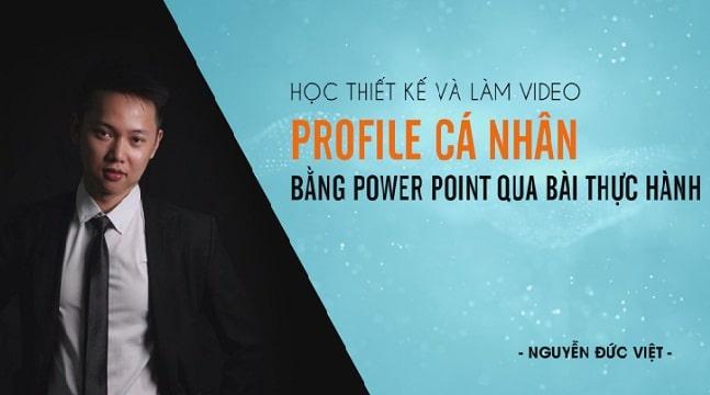 Học thiết kế và làm video Profile cá nhân bằng Power Point qua bài thực hành