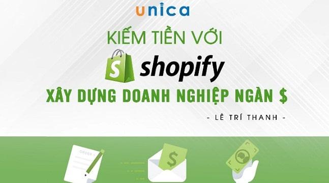Kiếm tiền với Shopify - Xây dựng doanh nghiệp ngàn