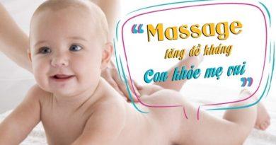 Massage tăng đề kháng – Con khỏe mẹ vui
