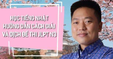 Học tiếng Nhật Hướng dẫn cách giải và dịch đề thi JLPT N3