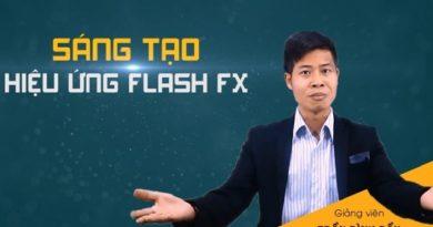 Sáng tạo hiệu ứng Flash Fx