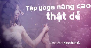 Tập yoga nâng cao thật dễ