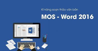 Kĩ năng soạn thảo văn bản MOS - Word 2016