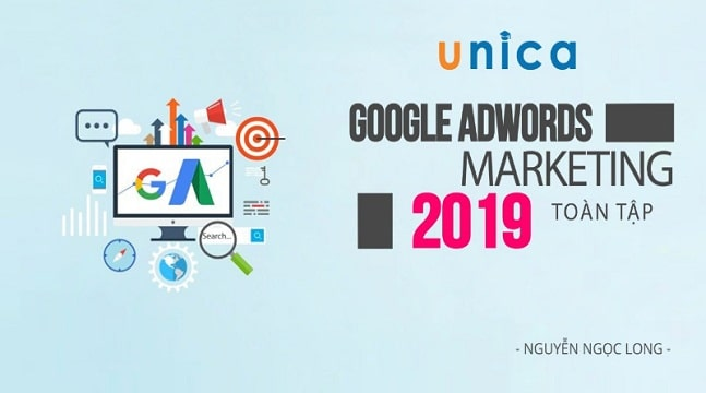 Google Adwords Marketing toàn tập 2019