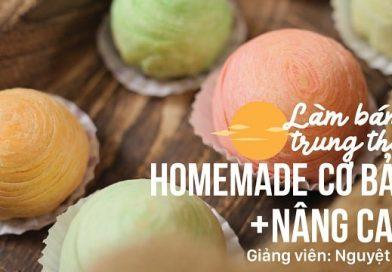 Combo 2 khóa học làm bánh trung thu homemade từ cơ bản đến nâng cao cùng Nguyệt VA
