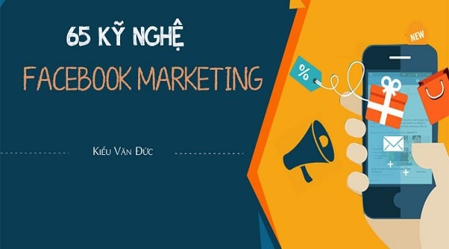 65 Kỹ nghệ Facebook Marketing