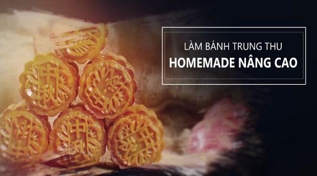 Làm bánh trung thu homemade NÂNG CAO