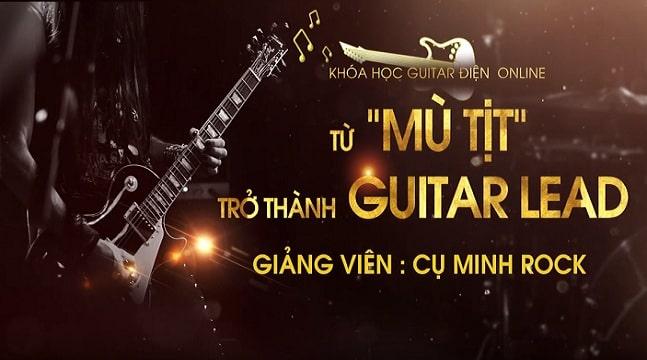 Từ mù tịt trở thành guitar lead