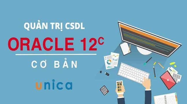 Quản trị CSDL Oracle 12c cơ bản