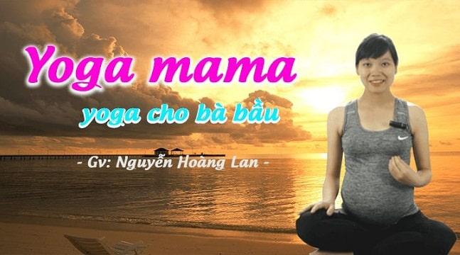 Yoga mama yoga cho bà bầu