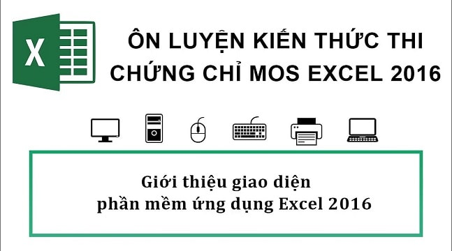 Ôn luyện kiến thức thi chứng chỉ MOS Excel 2016