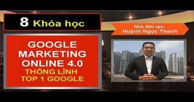 8 chiến lược Google Marketing Online 4.0 đỉnh cao - Thống lĩnh TOP 1 Google