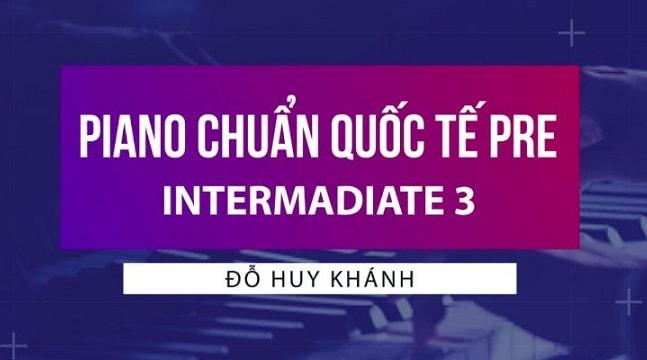 Piano chuẩn quốc tế pre – Intermadiate